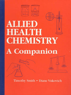 Allied Health Chemistry: A Companion (Paperback)