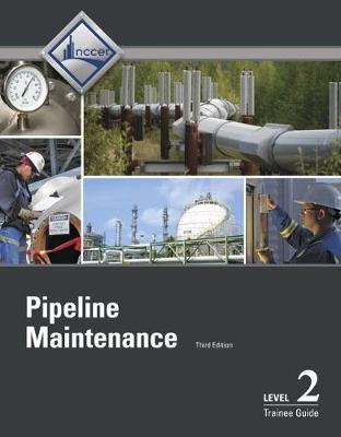 Pipeline Maintenance Level 2 Trainee Guide (Paperback)