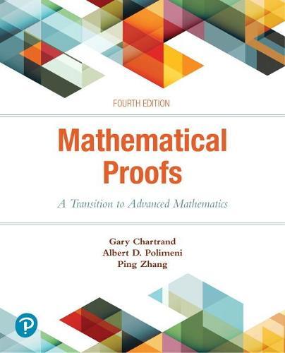 Mathematical Proofs: A Transition to Advanced Mathematics (Hardback)