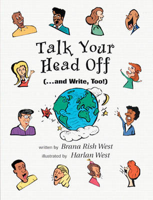 Talk Your Head Off... and Write, Too! (Paperback)