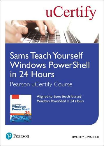 Cover Sams Teach Yourself Windows PowerShell in 24 Hours Pearson uCertify Course Student Access Card