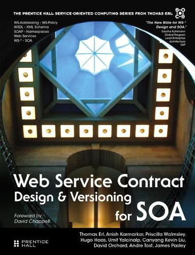 Web Service Contract Design and Versioning for SOA (paperback) (Paperback)