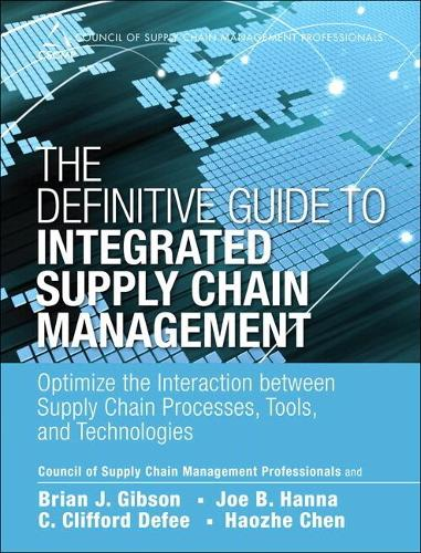 Definitive Guide to Integrated Supply Chain Management, The (Paperback) (Paperback)