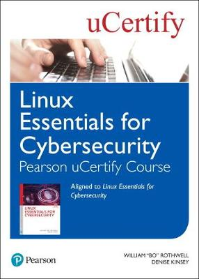 Linux Essentials for Cybersecurity Pearson uCertify Course Student Access Card (Digital product license key)