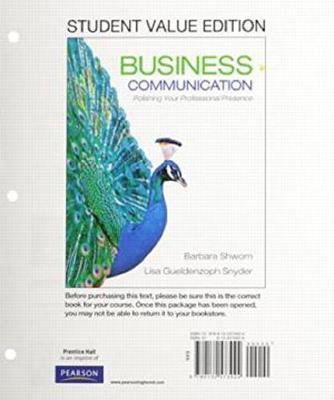 Business Communication: Polishing Your Professional Presence, Student Value Edition Plus MyLab Business Communication with Pearson eTe