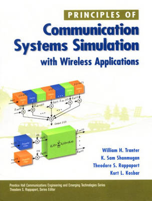 Principles of Communication Systems Simulation with Wireless Applications (Hardback)