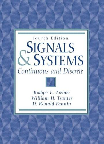 Signals and Systems: Continuous and Discrete (Hardback)