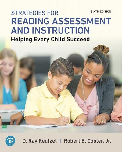 Strategies for Reading Assessment and Instruction: Helping Every Child Succeed (Paperback)