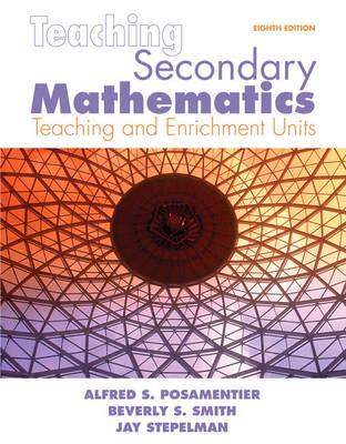 Teaching Secondary Mathematics: Techniques and Enrichment Units (Paperback)