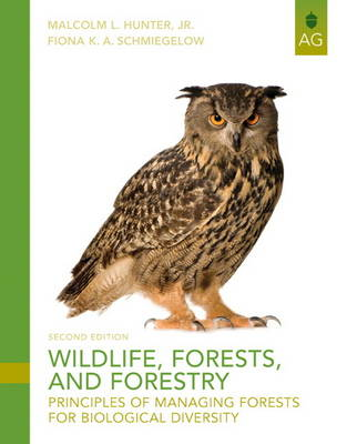 Wildlife, Forests and Forestry: Principles of Managing Forests for Biological Diversity (Paperback)