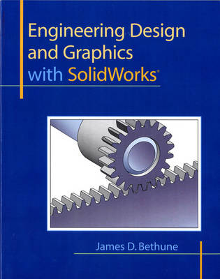Engineering Design and Graphics with SolidWorks (Paperback)
