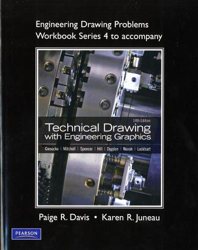 Engineering Drawing Problems Workbook (Series 4) for Technical Drawing with Engineering Graphics (Paperback)
