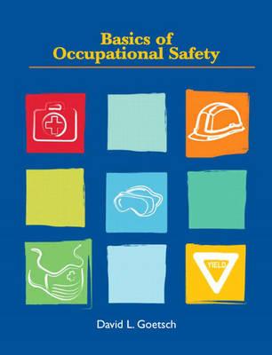 Basics of Occupational Safety (Hardback)