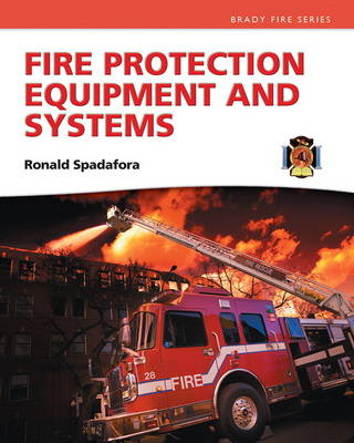 Fire Protection Equipment and Systems (Hardback)