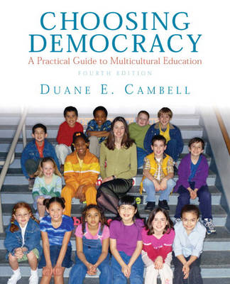 Choosing Democracy: A Practical Guide to Multicultural Education (Paperback)