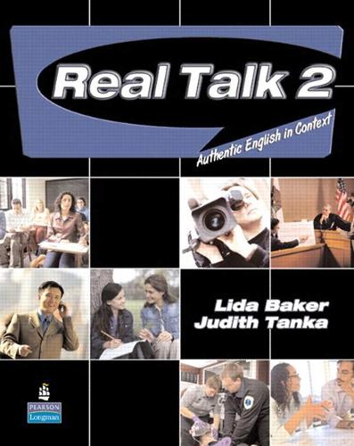 Real Talk 2: Authentic English in Context (Student Book and Classroom Audio CD)