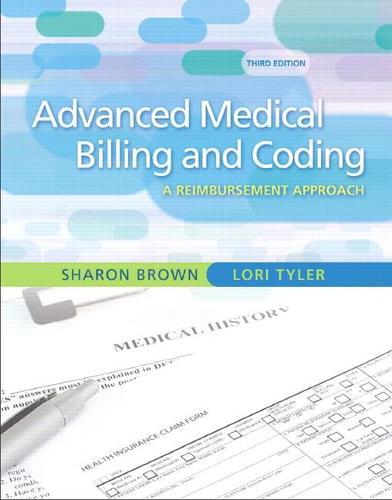 Guide to Advanced Medical Billing: A Reimbursement Approach