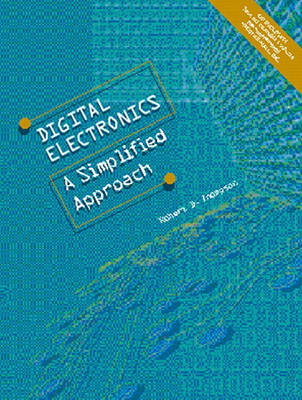 Digital Electronics: A Simplified Approach (Hardback)