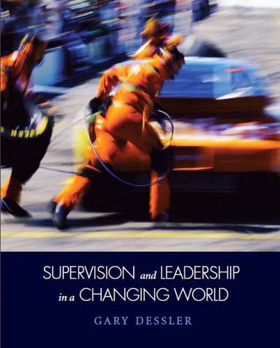 Supervision and Leadership in a Changing World (Paperback)