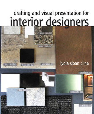 Drafting and Visual Presentation for Interior Designers (Spiral bound)