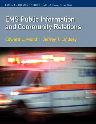 EMS Public Information Education and Relations (Paperback)