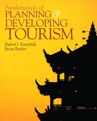 Fundamentals of Planning and Developing Tourism (Paperback)
