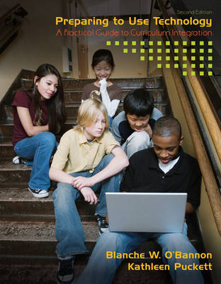 Preparing to Use Technology: A Practical Guide to Curriculum Integration (Paperback)