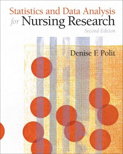 Statistics and Data Analysis for Nursing Research (Paperback)