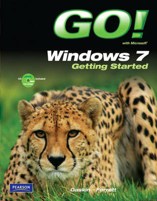 GO! with Windows 7 Getting Started (Paperback)