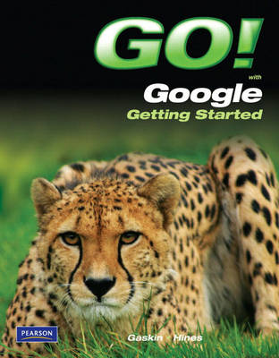 GO! with Google Getting Started (Paperback)