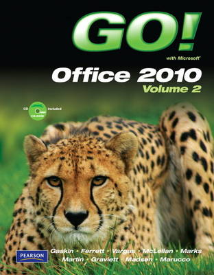 GO! with Microsoft Office 2010 Volume 2 (Paperback)