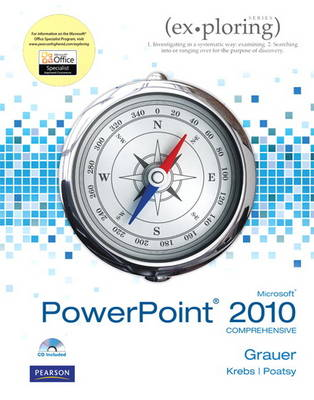 Exploring Microsoft Office PowerPoint 2010 Comprehensive (Paperback)