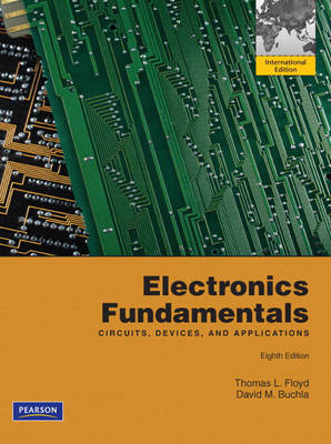 Electronics Fundamentals: Circuits, Devices and Applications (Paperback)