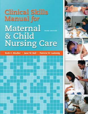 Clinical Skills Manual for Maternal and Child Nursing Care (Paperback)