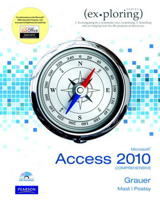 Exploring Microsoft Office Access 2010 Comprehensive (Paperback)