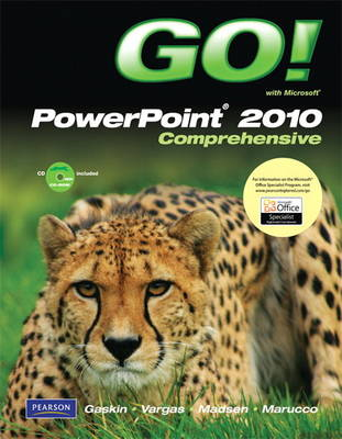 GO! with Microsoft PowerPoint 2010, Comprehensive (Paperback)