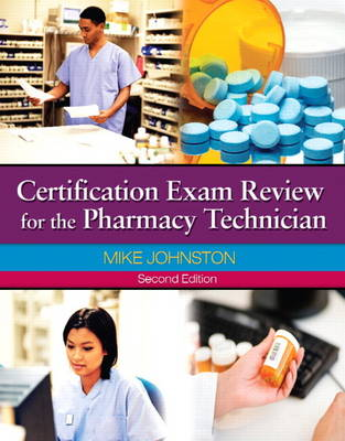 Certification Exam Review for The Pharmacy Technician