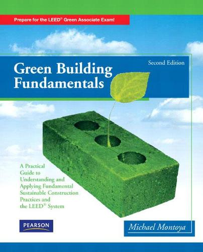 Green Building Fundamentals (Paperback)