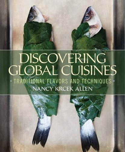 Discovering Global Cuisines: Traditional Flavors and Techniques (Hardback)