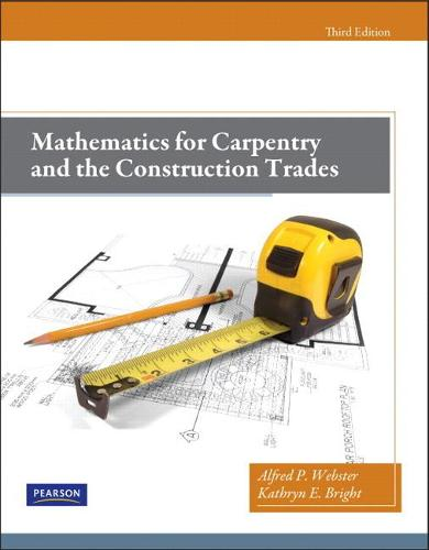 Mathematics for Carpentry and the Construction Trades (Paperback)