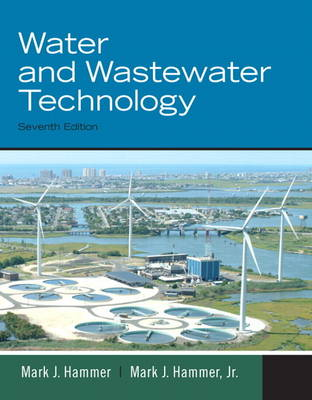 Water and Wastewater Technology (Hardback)