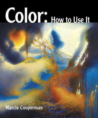 Color: How to Use It (Hardback)