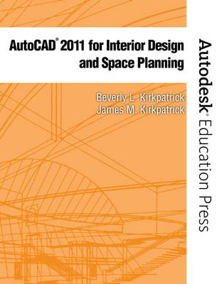 AutoCAD 2011 for Interior Design & Space Planning (Paperback)