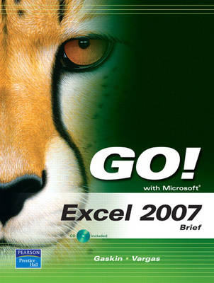 GO! with Microsoft Excel 2007, Brief