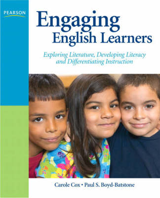 Engaging English Learners: Exploring Literature, Developing Literacy and Differentiating Instruction (Paperback)