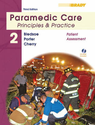 Paramedic Care: Patient Assessment v. 2: Principles and Practice