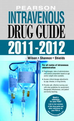 Pearson Intravenous Drug Guide 2011-2012 (Spiral bound)