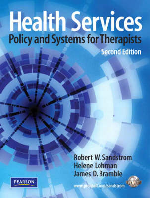 Health Services: Policy and Systems for Therapists (Paperback)