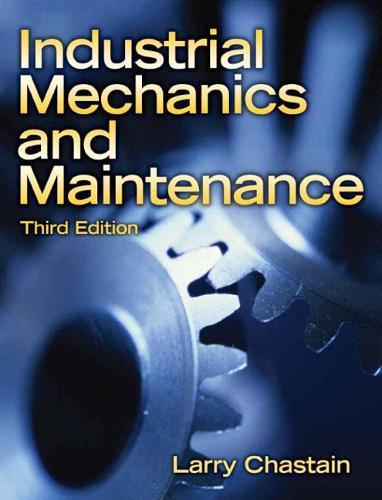 Industrial Mechanics and Maintenance (Hardback)