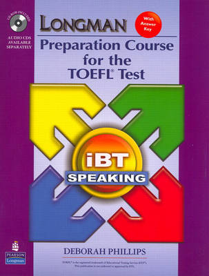 Longman Preparation Course for the TOEFL Test: iBT Speaking (with CD-ROM, 3 Audio CDs, and Answer Key)